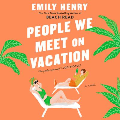 Cover art: People We Meet on Vacation by Emily Henry