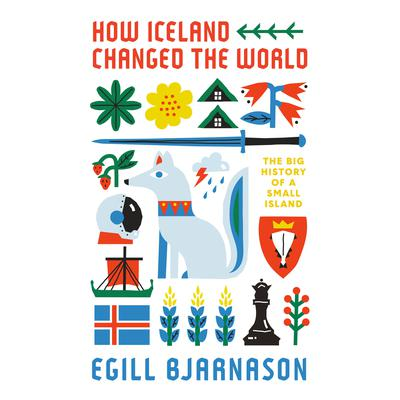 How Iceland Changed the World