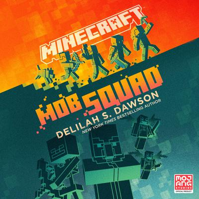 Minecraft: Mob Squad