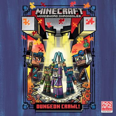 Dungeon Crawl! (Minecraft Woodsword Chronicles #5)
