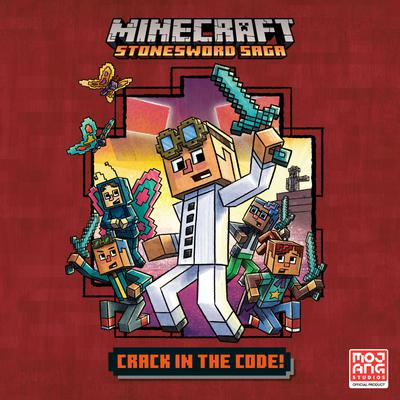 Crack in the Code! (Minecraft Stonesword Saga #1)