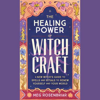 Healing Power of Witchcraft