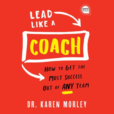 Lead Like a Coach