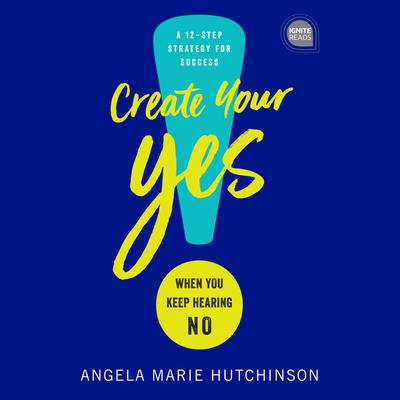 Create Your Yes!