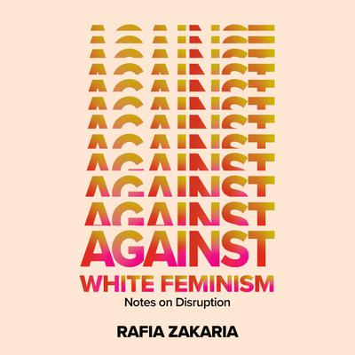 Against White Feminism