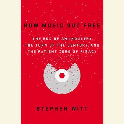 How Music Got Free
