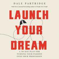 Launch Your Dream