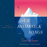Our Homesick Songs