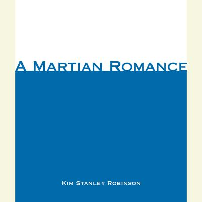 A Martian Romance - Abridged