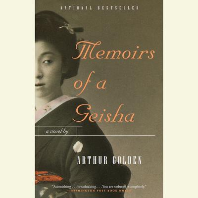 Memoirs of A Geisha - Abridged