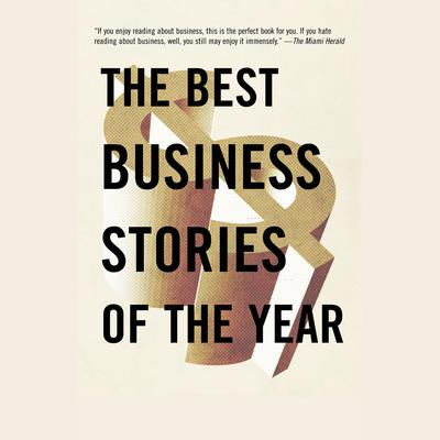 The Best Business Stories of the Year: 2002 Edition - Abridged