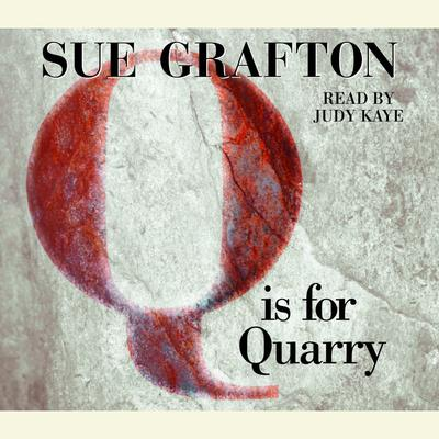 Q Is For Quarry - Abridged