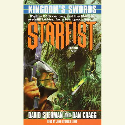 Starfist: Kingdom's Swords - Abridged