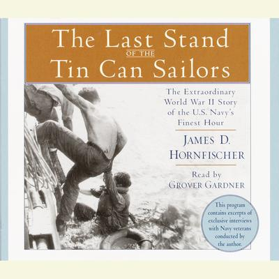 The Last Stand of the Tin Can Sailors - Abridged