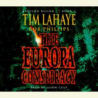 Babylon Rising Book 3: The Europa Conspiracy - Abridged