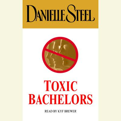 Toxic Bachelors - Abridged