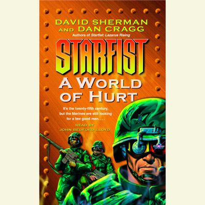 Starfist: A World of Hurt - Abridged