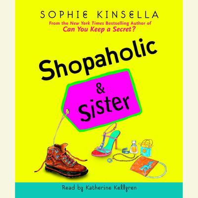 Shopaholic & Sister - Abridged