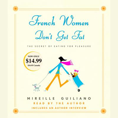French Women Don't Get Fat - Abridged