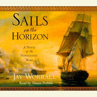 Sails on the Horizon - Abridged