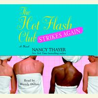 The Hot Flash Club Strikes Again - Abridged