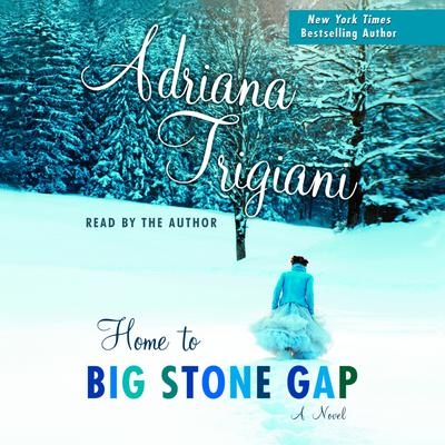 Home to Big Stone Gap - Abridged