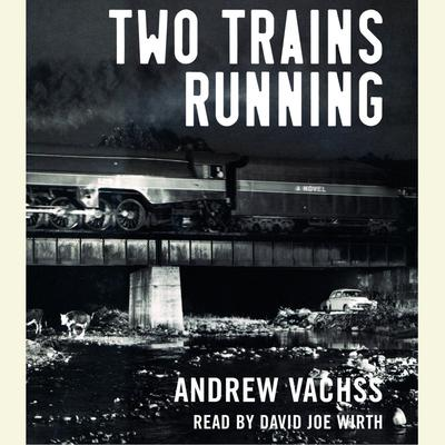 Two Trains Running - Abridged