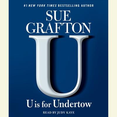 U Is For Undertow - Abridged