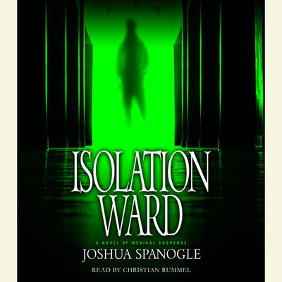 Isolation Ward - Abridged