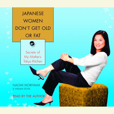 Japanese Women Don't Get Old or Fat - Abridged