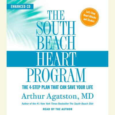 The South Beach Heart Program - Abridged