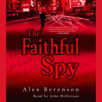 The Faithful Spy - Abridged