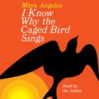 I Know Why the Caged Bird Sings - Abridged