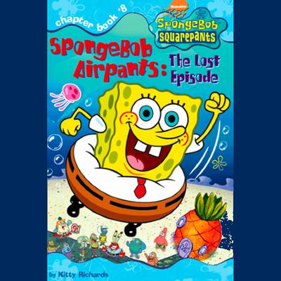 SpongeBob Squarepants #8: SpongeBob AirPants: The Lost Episode