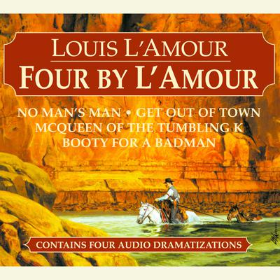 Four by L'Amour - Abridged
