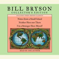 Bill Bryson Collector's Edition - Abridged