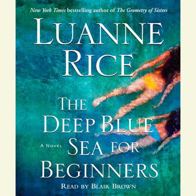 The Deep Blue Sea for Beginners - Abridged