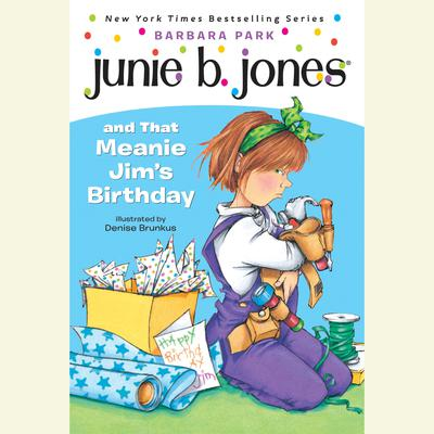 Junie B.Jones and That Meanie Jim's Birthday