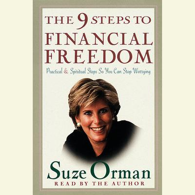 The 9 Steps to Financial Freedom - Abridged