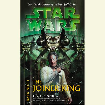 Star Wars: Dark Nest I: The Joiner King - Abridged