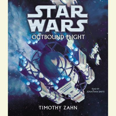 Star Wars: Outbound Flight - Abridged