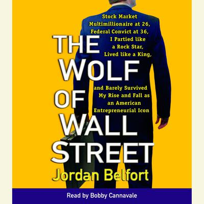 The Wolf of Wall Street - Abridged