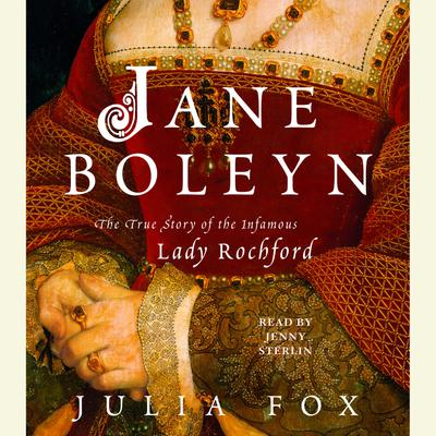 Jane Boleyn - Abridged
