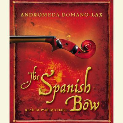 The Spanish Bow - Abridged