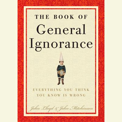 The Book of General Ignorance - Abridged