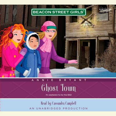 Beacon Street Girls #11: Ghost Town