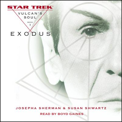 Star Trek: The Original Series: Vulcan's Soul #1: Exodus