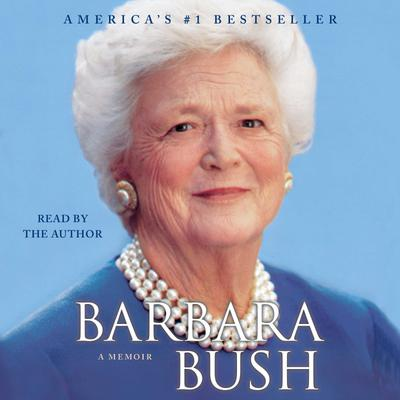 Barbara Bush - Abridged