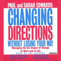 Changing Directions Without Losing Your Way - Abridged