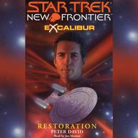 Star Trek: New Frontier: Excalibur #3: Restoration - Abridged